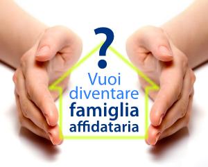 Vuoi diventare famiglia affidataria?