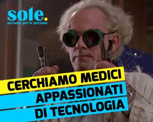 AAA Cerchiamo medici dinamici e appassionati di tecnologia
